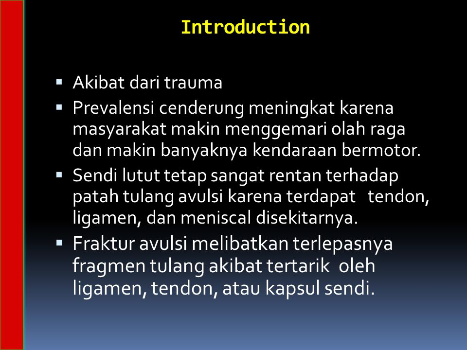 Introduction Akibat dari trauma.