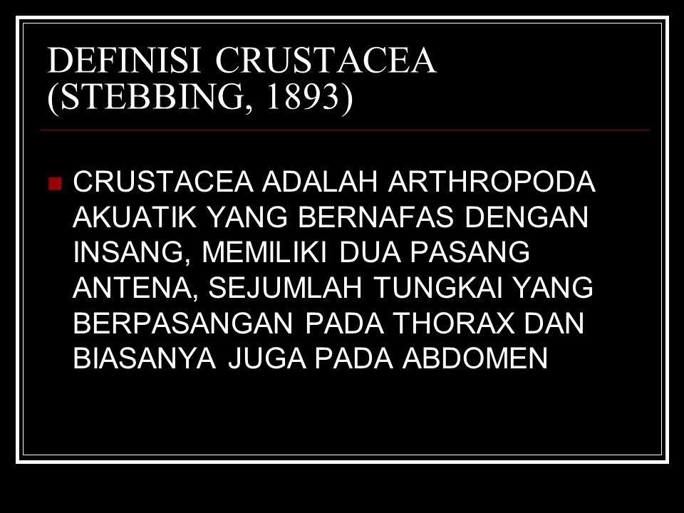 DEFINISI CRUSTACEA (STEBBING, 1893)