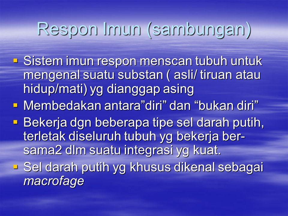 Respon Imun (sambungan)