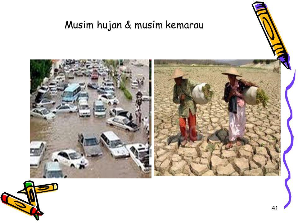 Musim hujan & musim kemarau