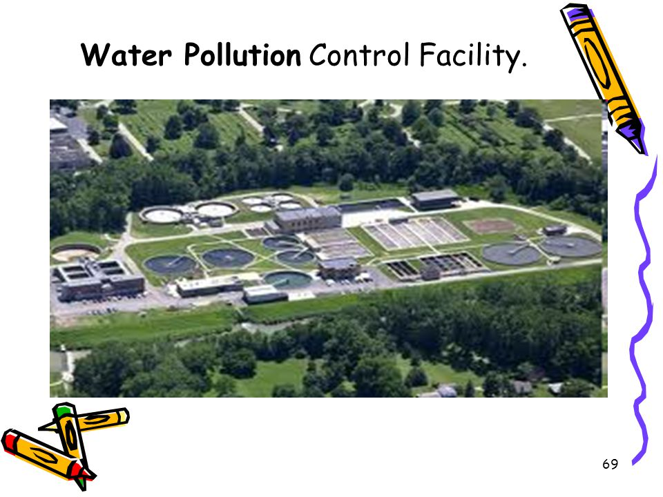 Water Pollution Control Facility.