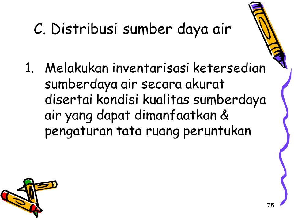 C. Distribusi sumber daya air
