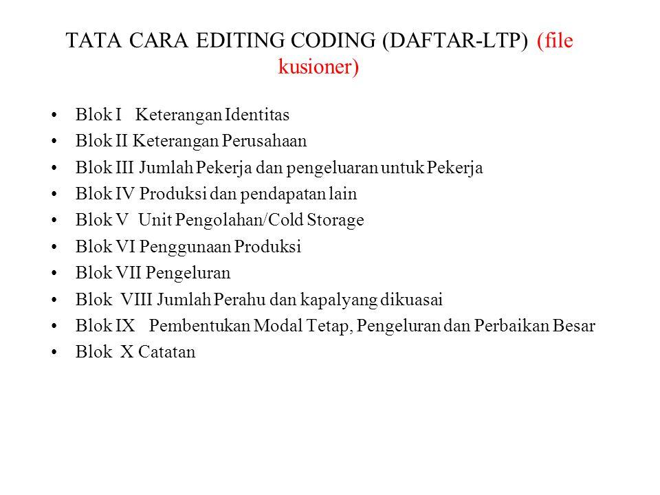 TATA CARA EDITING CODING (DAFTAR-LTP) (file kusioner)
