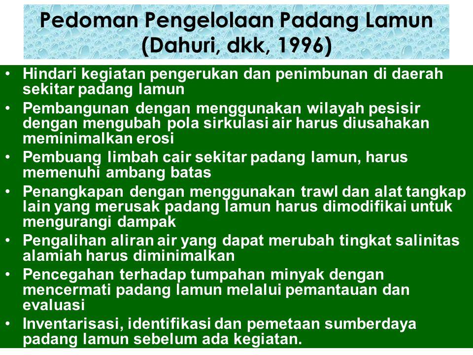 Pedoman Pengelolaan Padang Lamun (Dahuri, dkk, 1996)