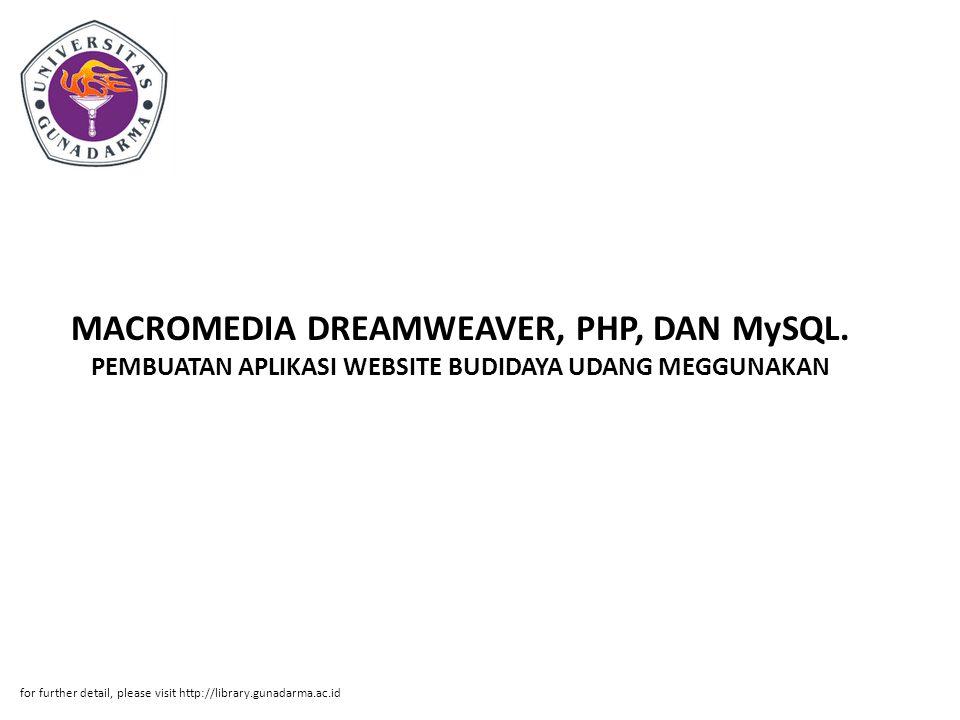 MACROMEDIA DREAMWEAVER, PHP, DAN MySQL