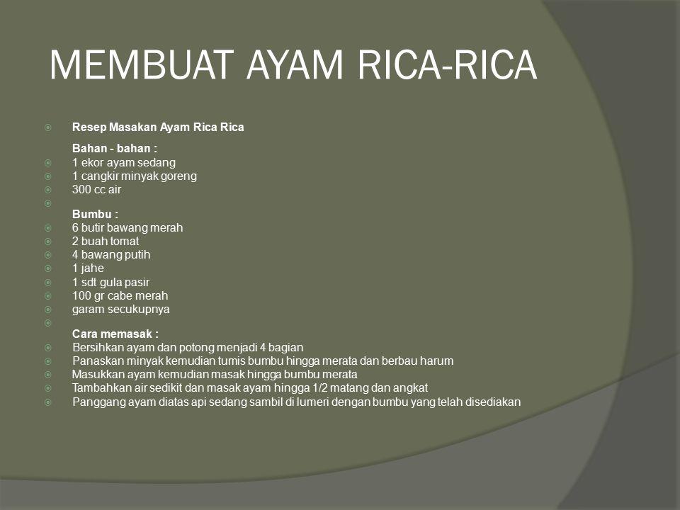 MEMBUAT AYAM RICA-RICA