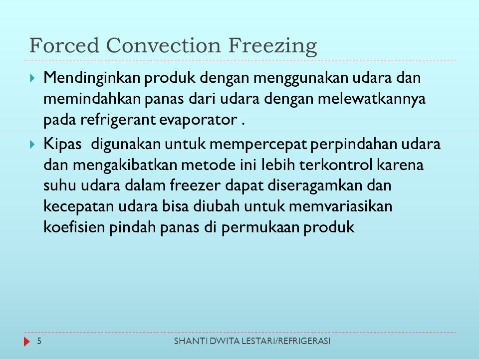 Forced Convection Freezing