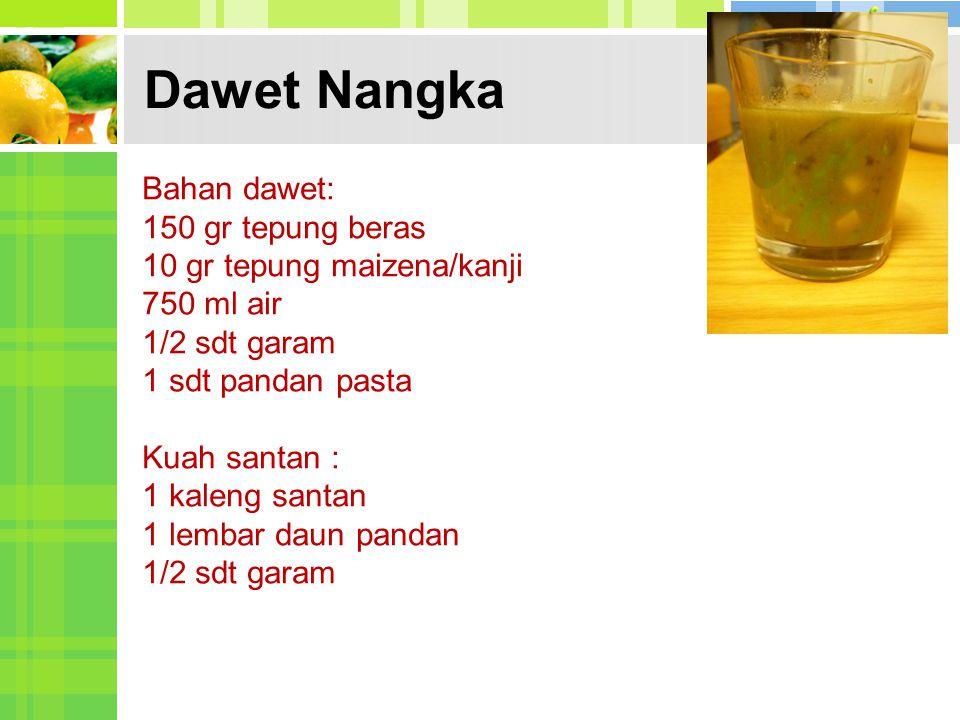 Dawet Nangka Bahan dawet: