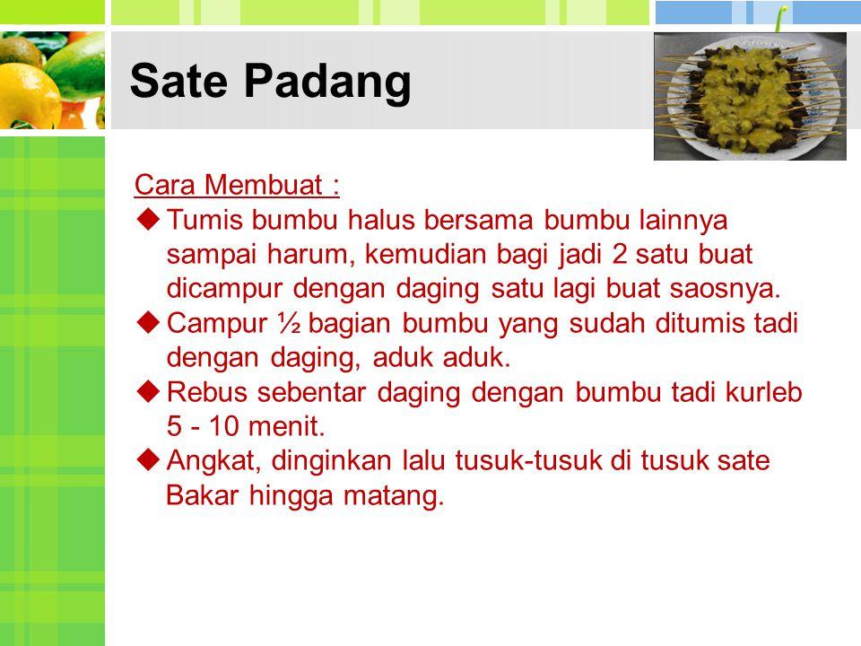 Sate Padang Cara Membuat :