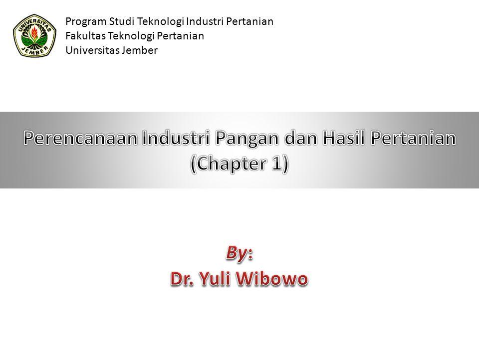 Perencanaan Industri Pangan dan Hasil Pertanian (Chapter 1)