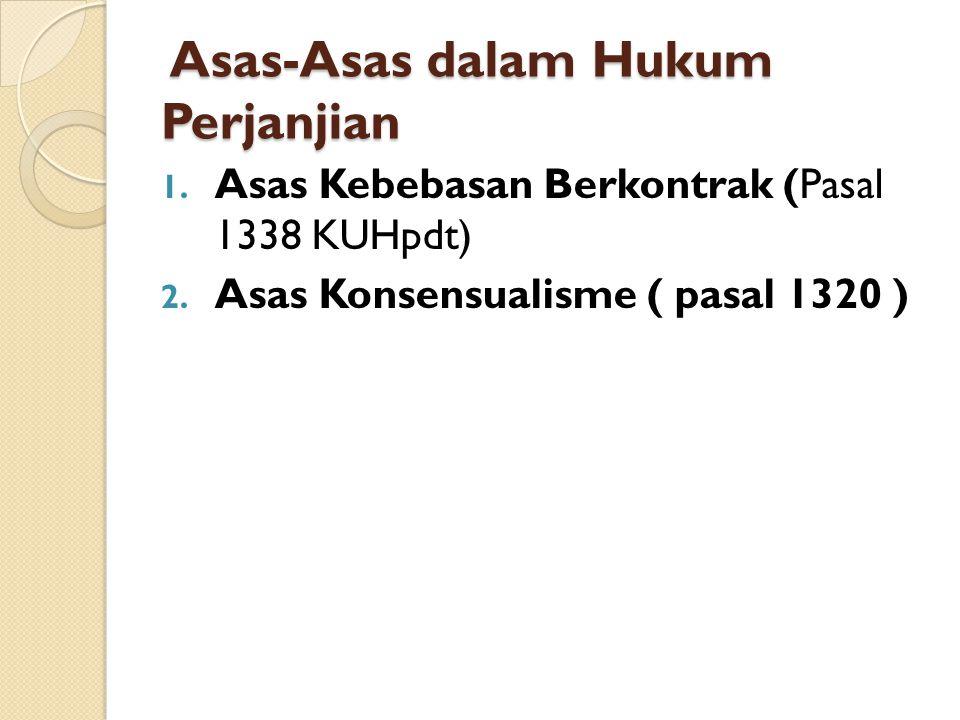 Asas-Asas dalam Hukum Perjanjian