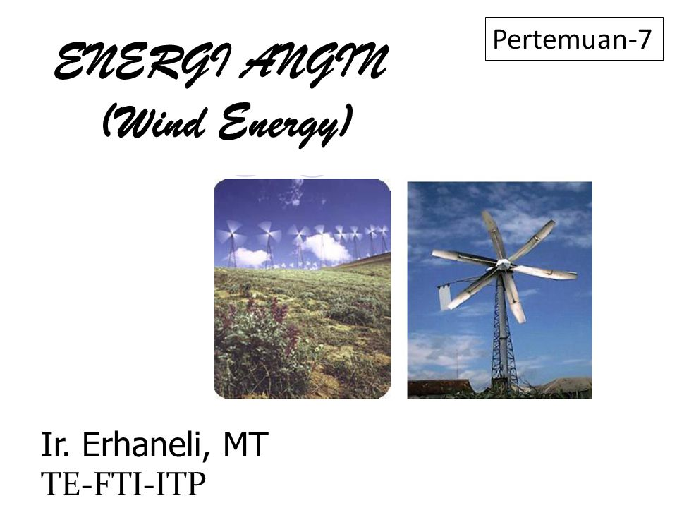 ENERGI ANGIN (Wind Energy)