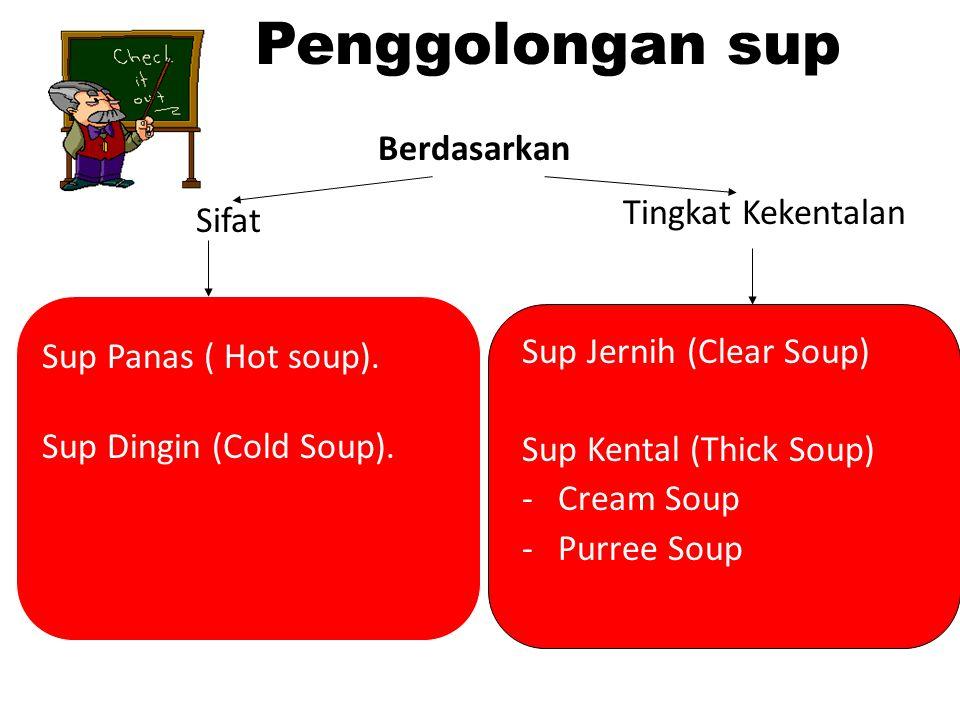Penggolongan sup Berdasarkan Tingkat Kekentalan Sifat