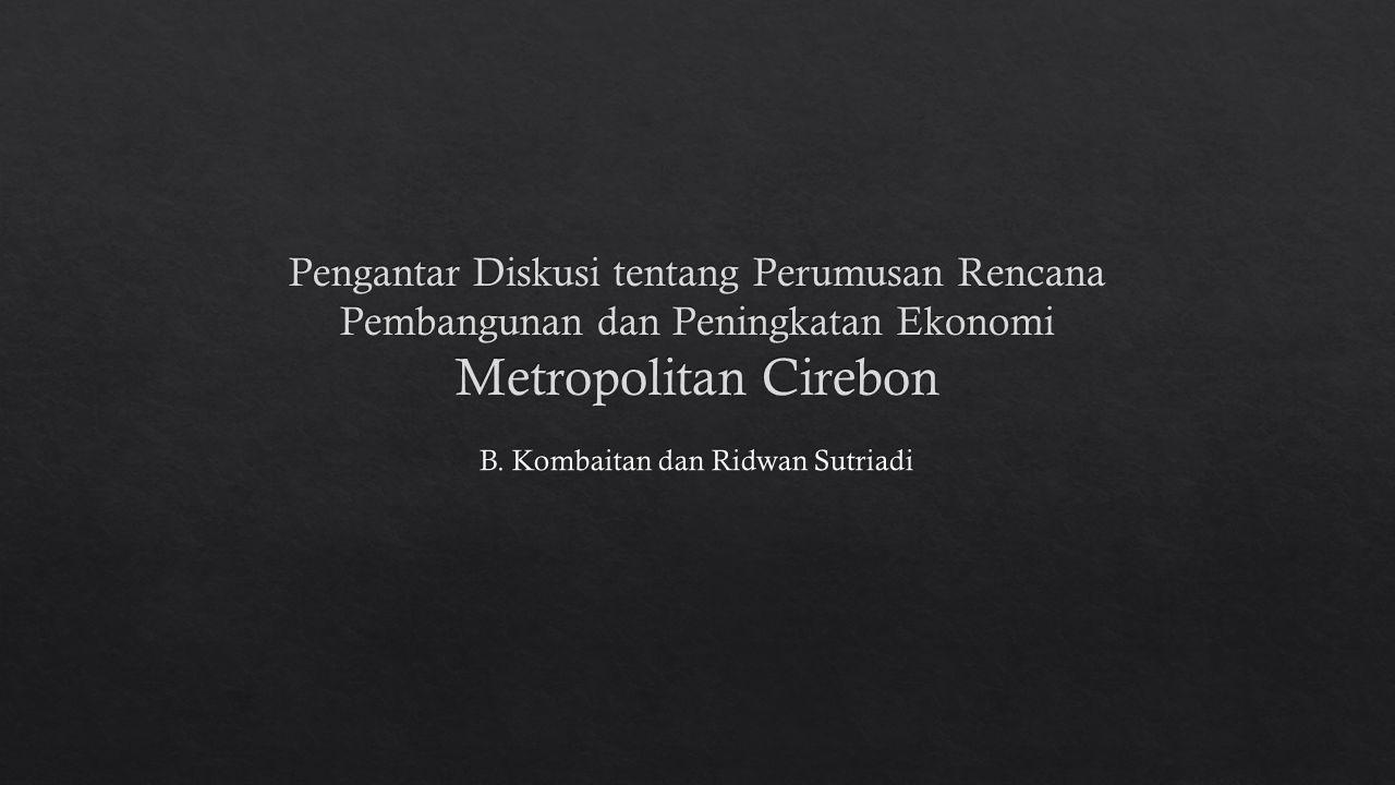 B. Kombaitan dan Ridwan Sutriadi