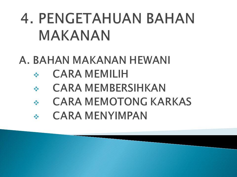 4. PENGETAHUAN BAHAN MAKANAN