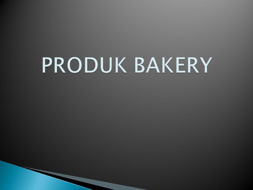 PRODUK BAKERY