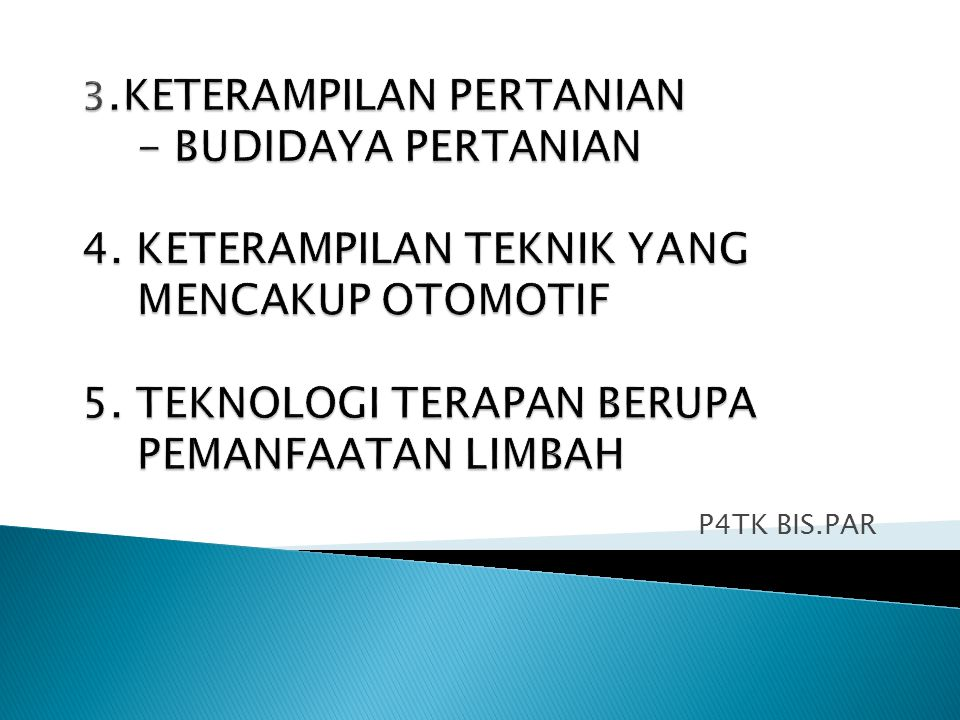 3. KETERAMPILAN PERTANIAN - BUDIDAYA PERTANIAN 4