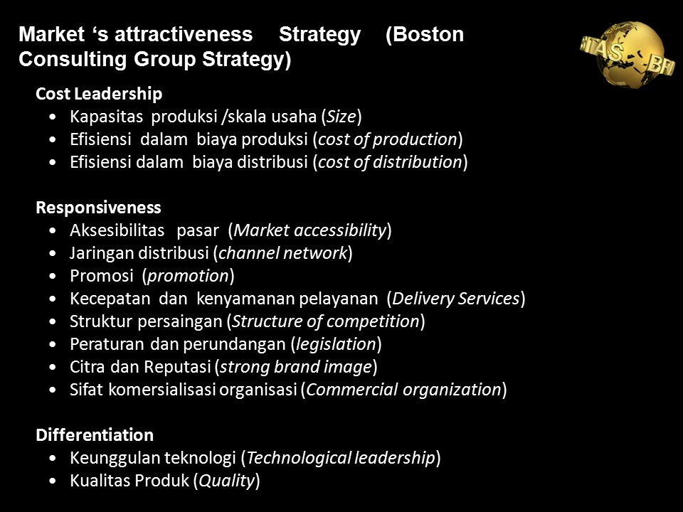 Market 's attractiveness Strategy (Boston Consulting Group Strategy)