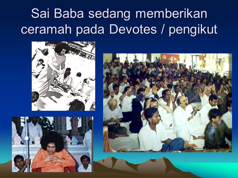 Penggabungan berbagai Agama besar Dunia dalam pemahaman Sai Baba