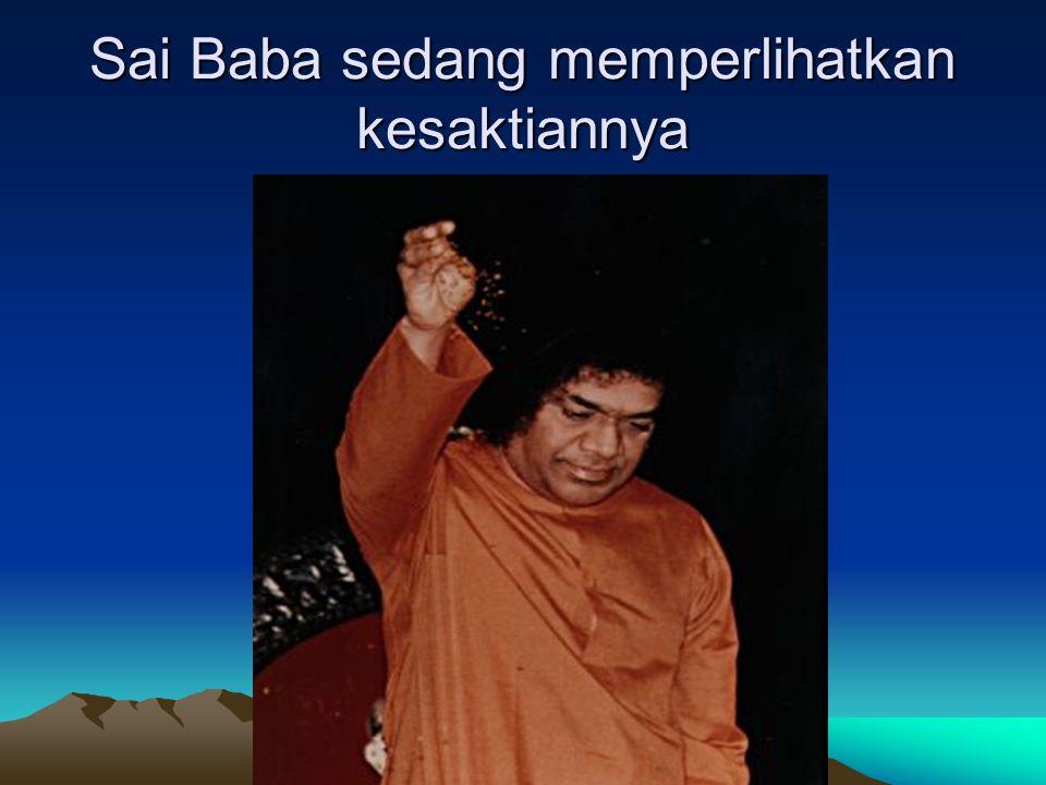 RITUAL AJARAN SAI BABA 1. Membaca lafaz seperti dzikir: Om Sai Ram , Om Nama Syiwa Ya .