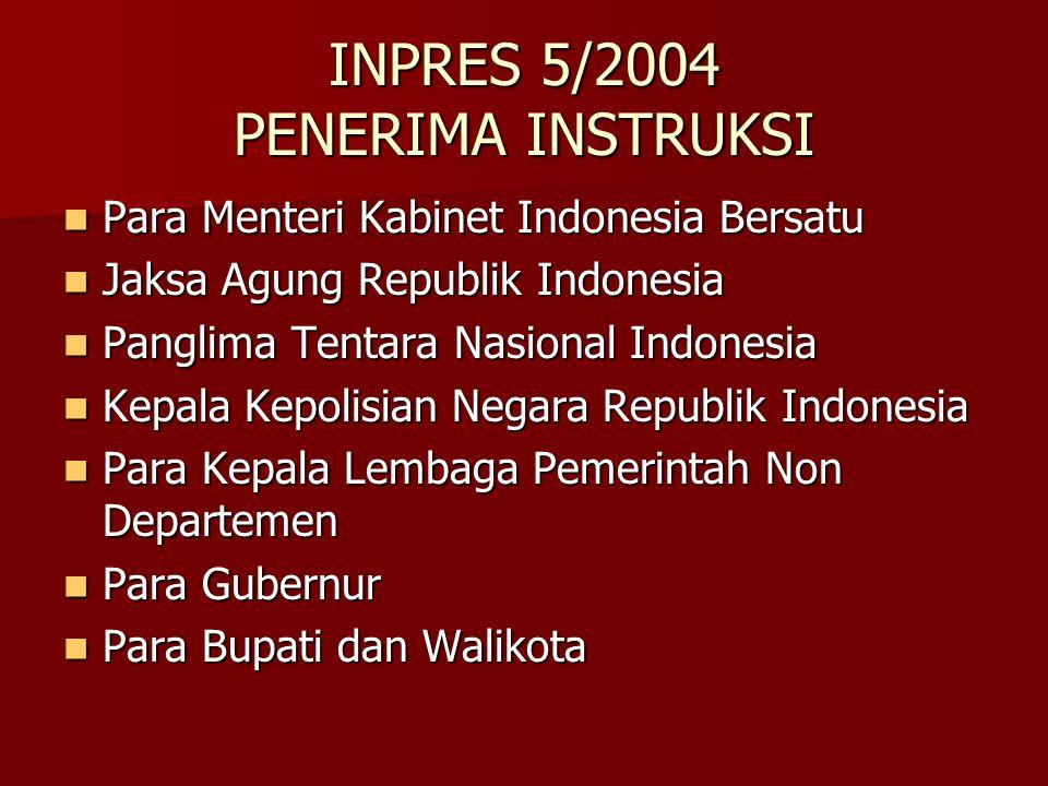 INPRES 5/2004 PENERIMA INSTRUKSI