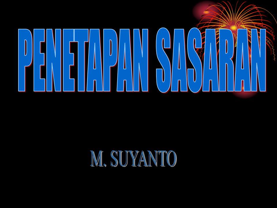 PENETAPAN SASARAN M. SUYANTO