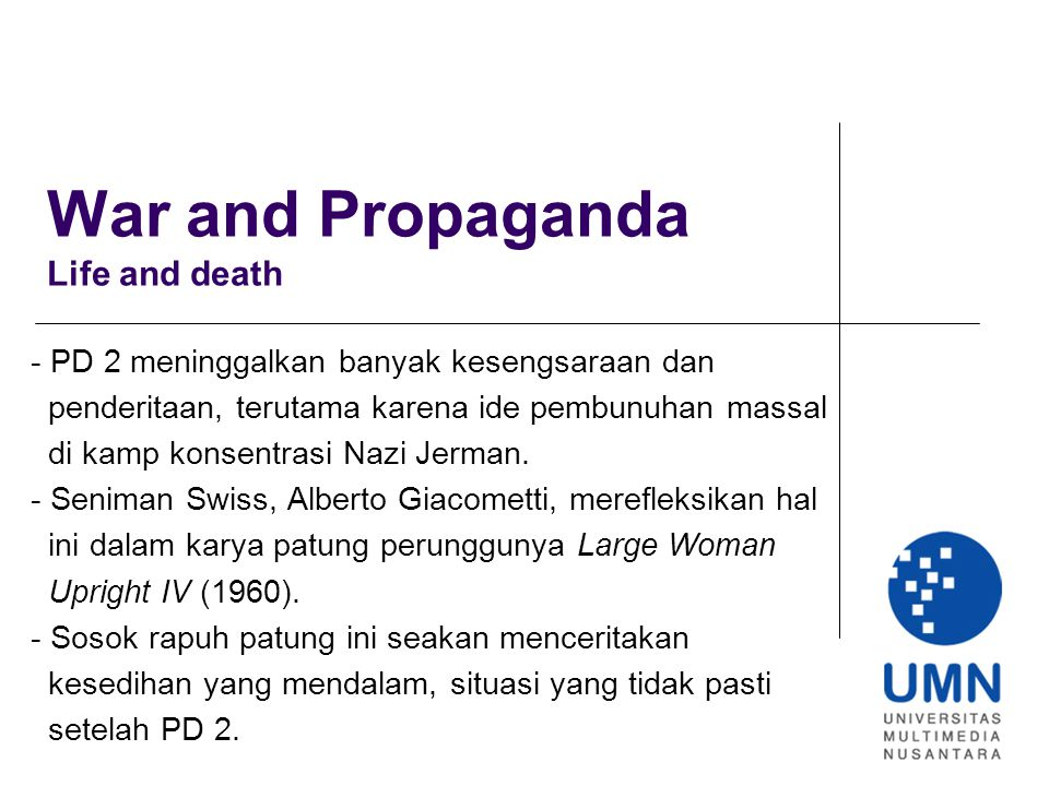 War and Propaganda Life and death