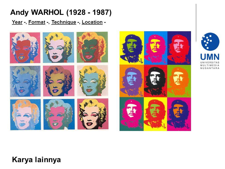 Andy WARHOL (1928 - 1987) Karya lainnya