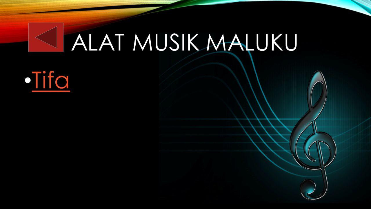 Alat musik maluku Tifa