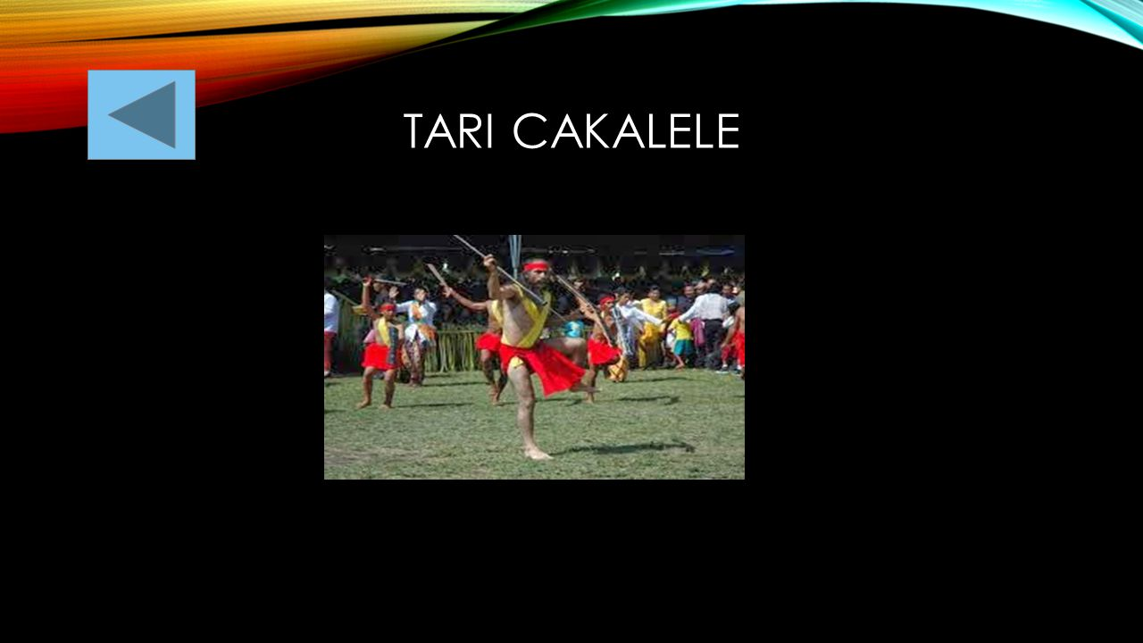 Tari CAKALELE