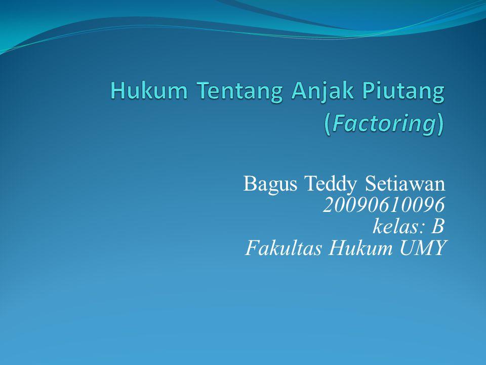 Hukum Tentang Anjak Piutang (Factoring)