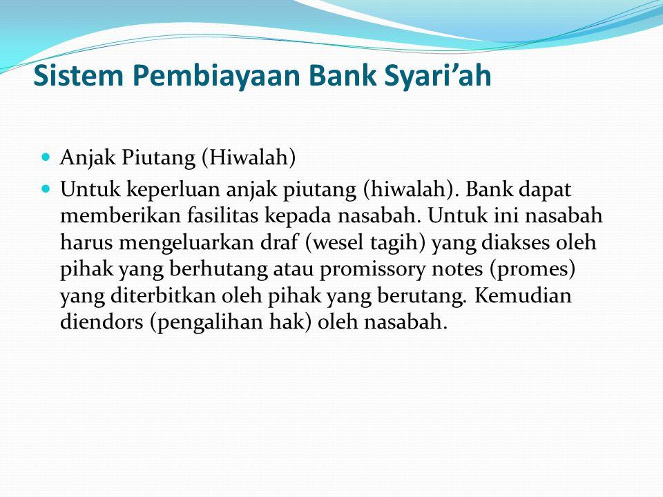 Sistem Pembiayaan Bank Syari'ah
