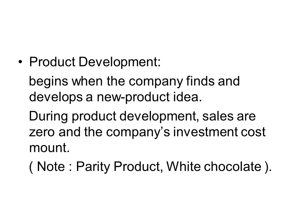 Product Development: begins when the company finds and develops a new-product idea.