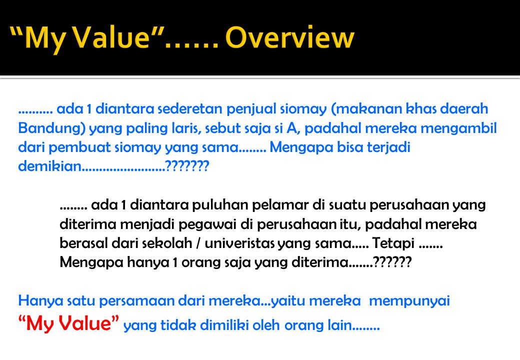 My Value ...... Overview