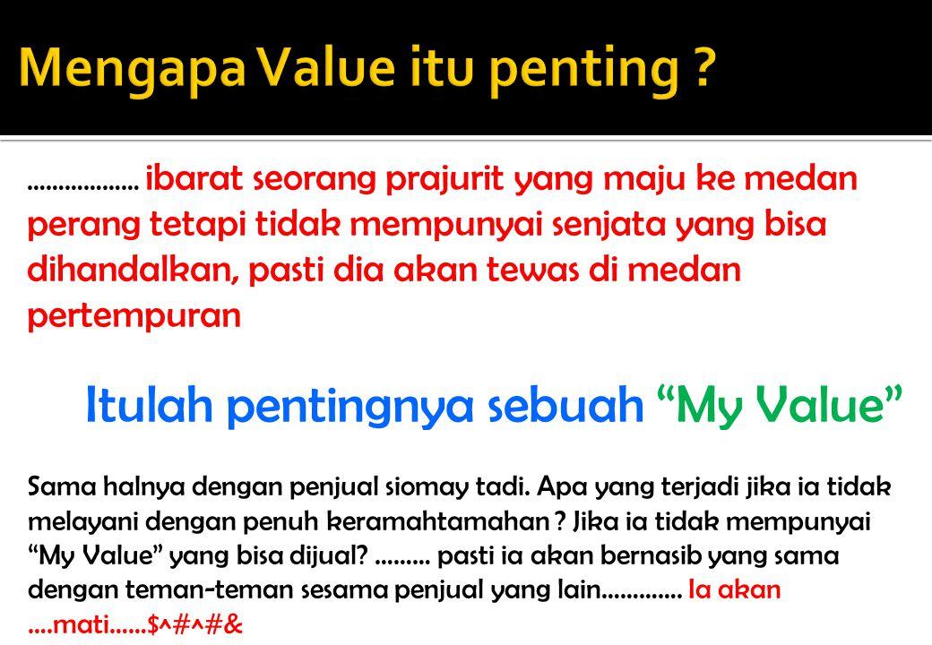 Mengapa Value itu penting