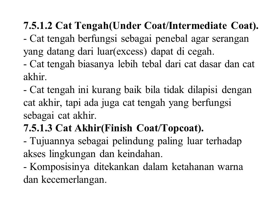 7. 5. 1. 2 Cat Tengah(Under Coat/Intermediate Coat)
