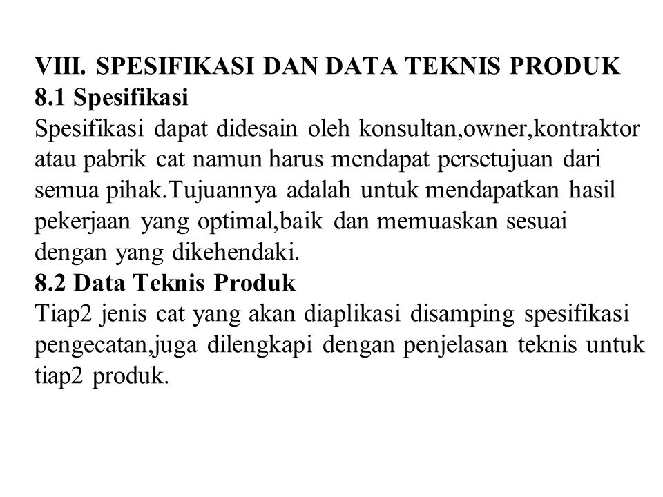 VIII. SPESIFIKASI DAN DATA TEKNIS PRODUK 8