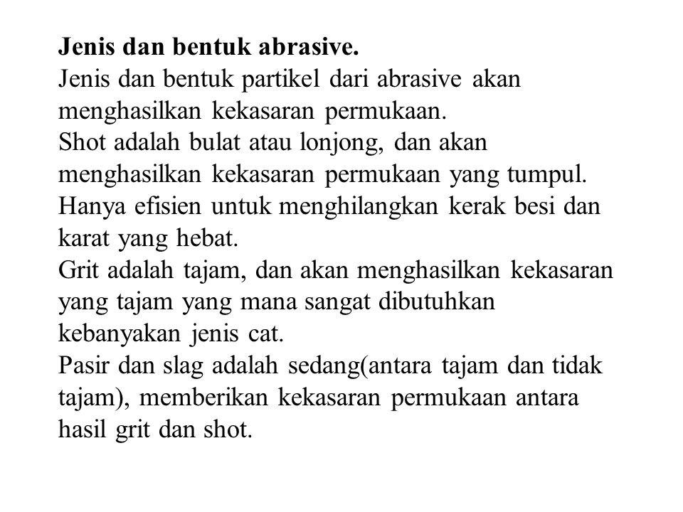 Jenis dan bentuk abrasive