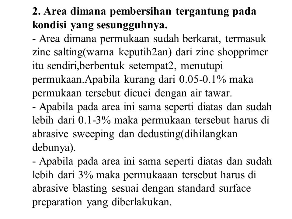 2. Area dimana pembersihan tergantung pada kondisi yang sesungguhnya