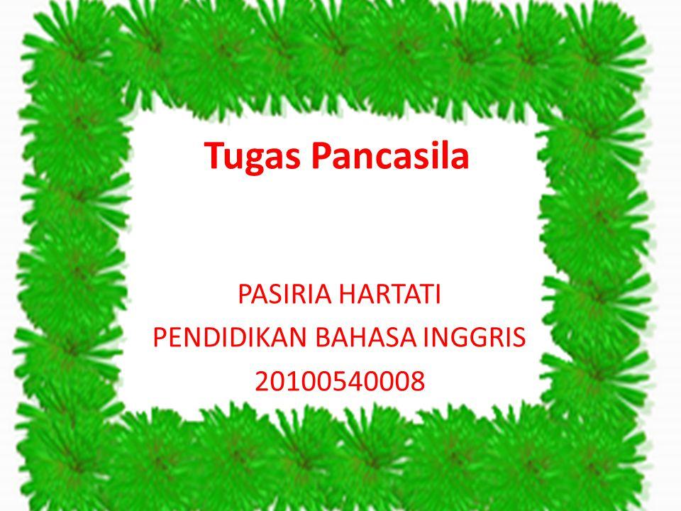 PASIRIA HARTATI PENDIDIKAN BAHASA INGGRIS 20100540008