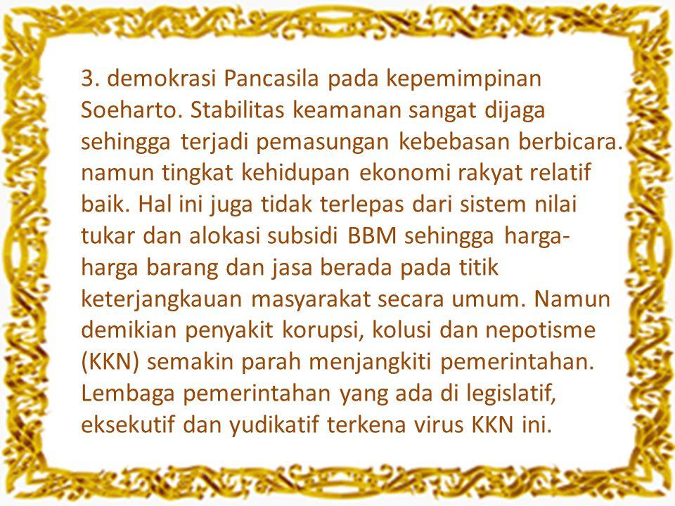 3. demokrasi Pancasila pada kepemimpinan Soeharto