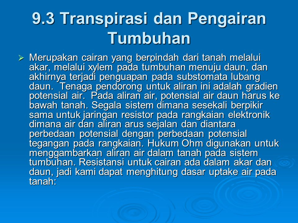9.3 Transpirasi dan Pengairan Tumbuhan