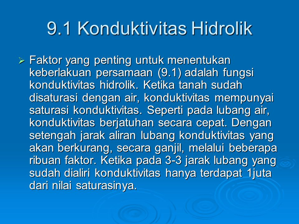 9.1 Konduktivitas Hidrolik