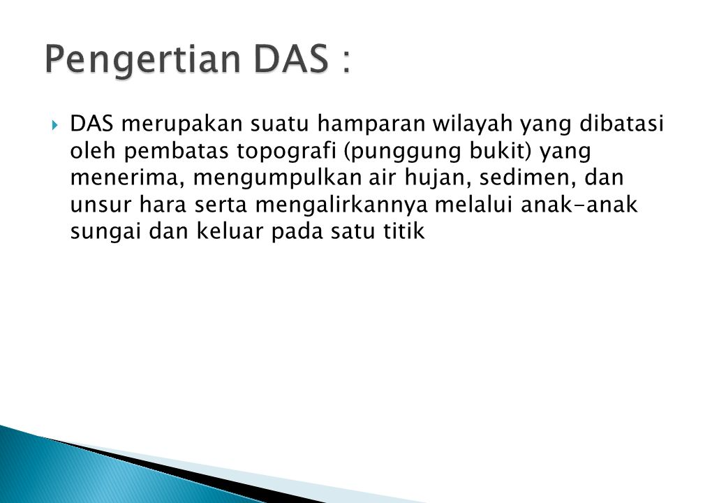 Pengertian DAS :
