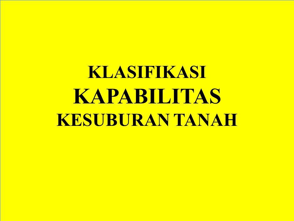 KLASIFIKASI KAPABILITAS KESUBURAN TANAH