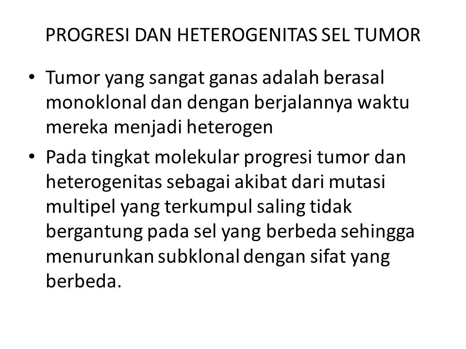 PROGRESI DAN HETEROGENITAS SEL TUMOR