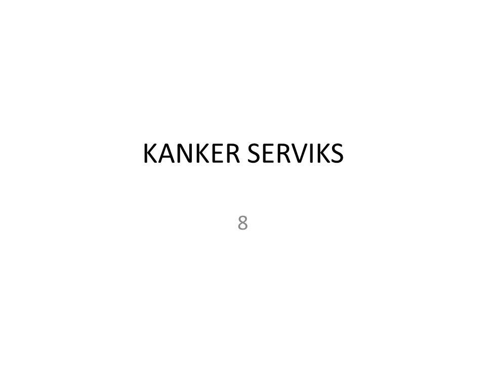 KANKER SERVIKS 8