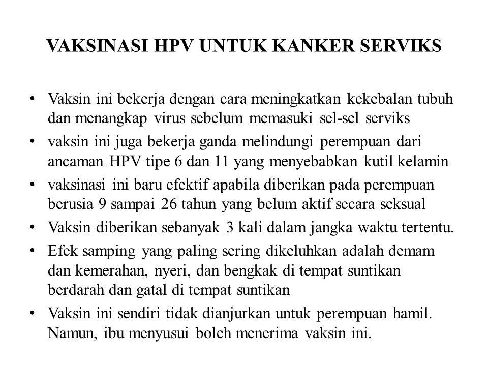 VAKSINASI HPV UNTUK KANKER SERVIKS