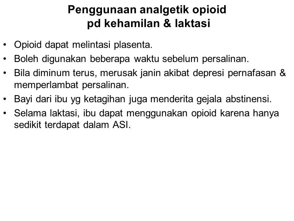 Penggunaan analgetik opioid pd kehamilan & laktasi