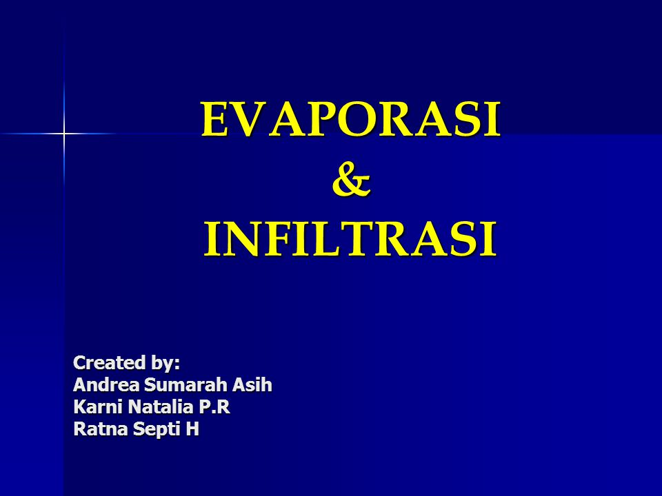 EVAPORASI & INFILTRASI